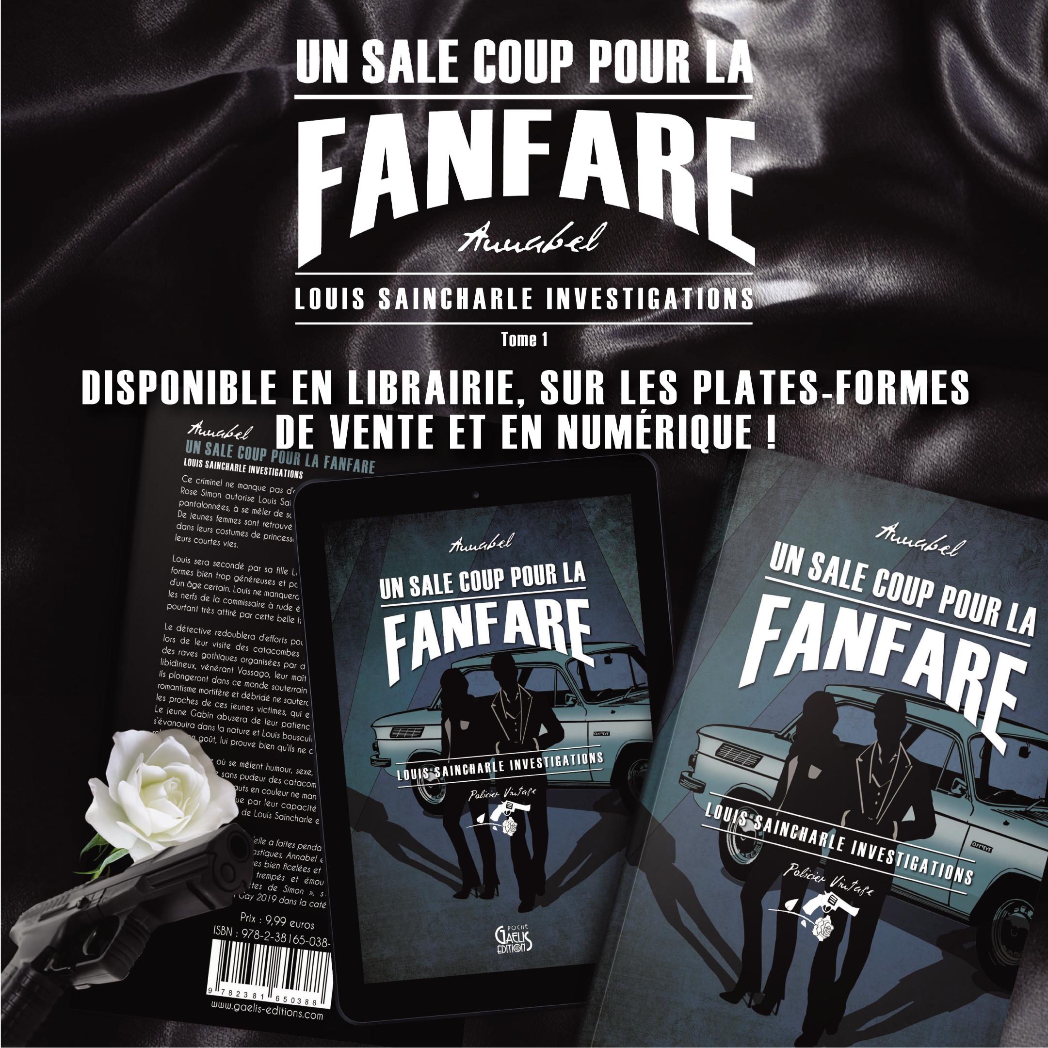 Un Sale Coup pour la fanfare-Louis Saincharle Investigations-Annabel-Gaelis Editions